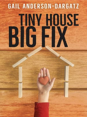 cover image of Tiny House, Big Fix
